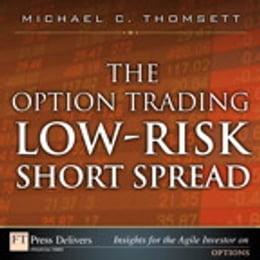 Book The Option Trading Low-Risk Short Spread by Michael C. Thomsett