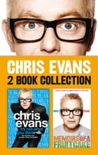 It's Not What You Think and Memoirs of a Fruitcake 2-in-1 Collection by Chris Evans