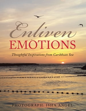 Enliven Emotions Thoughtful Inspirations from Caribbean Sea