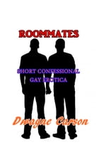 Roommates by Dwayne Carson