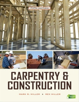 Book Carpentry & Construction, Fifth Edition by Miller, Mark