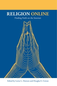 Religion Online: Finding Faith on the Internet
