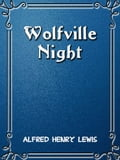 1230000272995 - Alfred Henry Lewis: Wolfville Nights - Buch