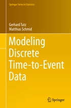 Modeling Discrete Time-to-Event Data by Gerhard Tutz