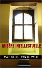 Misère intellectuelle by Marguerite Van De Wiele