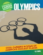 Choose Your Own Career Adventure at the Olympics by K.C. Kelley