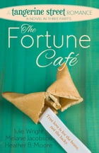 The Fortune Café by Julie Wright