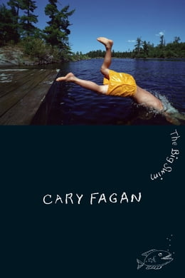 Book The Big Swim by Cary Fagan