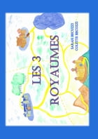 Les trois royaumes by Sarah Becuzzi