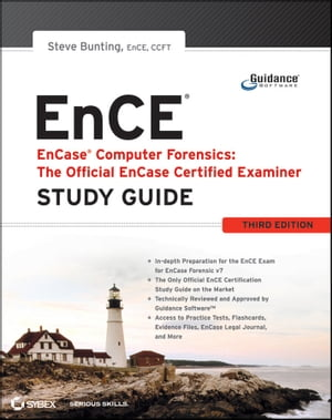 EnCase Computer Forensics -- The Official EnCE EnCase Certified Examiner Study Guide