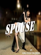 Spouse by King Felix The Great