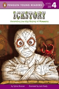Ickstory: Unraveling the Icky History of Mummies