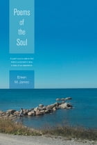 Poems of the Soul by Eileen M. James