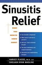Sinusitis Relief: none by Harvey Plasse