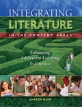 Integrating Literature in the Content Areas: Enhancing Adolescent Learning and Literacy 1a0a039d-8512-49a9-917e-6a102473bb08