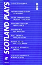 Scotland Plays (NHB Modern Plays): New Scottish Drama by Various