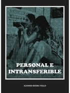 Personal e intransferible by Alfonso Buera Tello