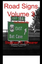 Road Signs Volume 3 by Stephen Shearer