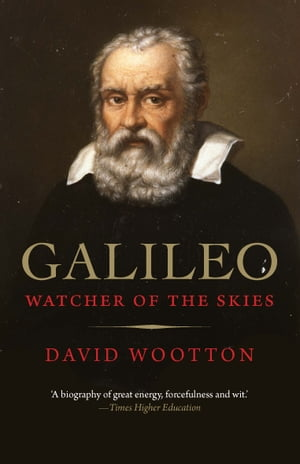 Galileo Watcher of the Skies