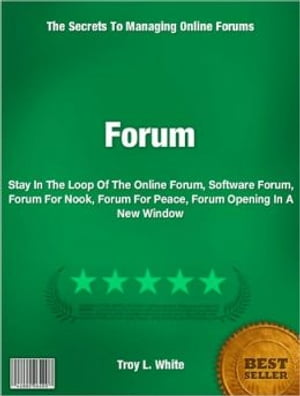 Forum Stay In The Loop Of The Online Forum,  Software Forum,  Forum For Nook,  Forum For Peace,  Forum Opening In A New Window