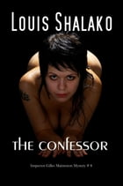 The Confessor by Louis Shalako