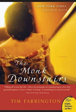 Book The Monk Downstairs: A Novel by Tim Farrington