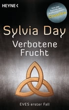 Verbotene Frucht: Eves erster Fall by Sylvia Day