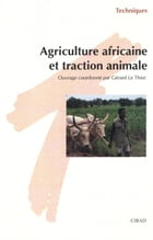 Agriculture africaine et traction animale by Gérard Le Thiec