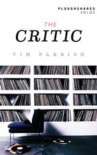 The Critic by Tim Parrish