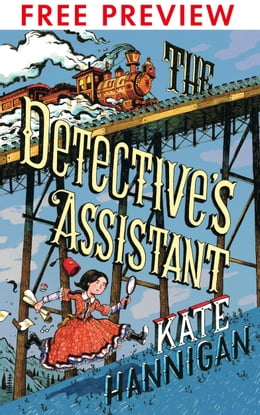 Book The Detective's Assistant - FREE PREVIEW EDITION (The First 8 Chapters) by Kate Hannigan
