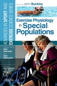 Exercise Physiology in Special Populations E-Book: Advances in Sport and Exercise Science