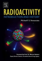 Radioactivity: Introduction and History