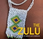 The Zulu: An A-Z of Culture and Traditions by Ulrich von Kapff