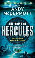 The Tomb of Hercules: A Novel by Andy McDermott