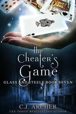 The Cheater's Game by C.J. Archer