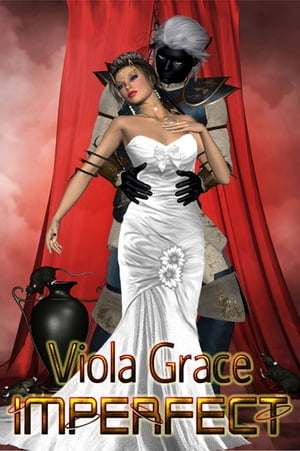 Imperfect by Viola Grace