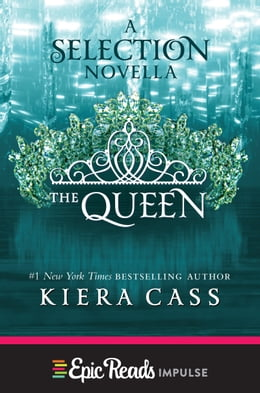 Book The Queen: A Novella by Kiera Cass