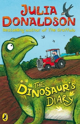 Book The Dinosaur's Diary by Julia Donaldson