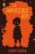 The Impossible Boy by Leonie Agnew