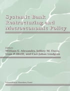 Systemic Bank Restructuring and Macroeconomic Policy