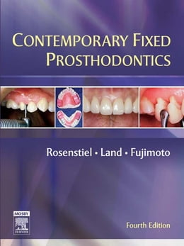 Book Contemporary Fixed Prosthodontics - E-Book by Stephen F. Rosenstiel, BDS, MSD