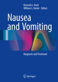 Nausea and Vomiting: Diagnosis and Treatment