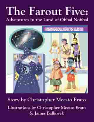The Far Out Five: Adventures in the Land of Obbal Nobbal