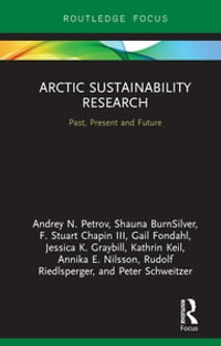Arctic Sustainability Research: Past, Present and Future