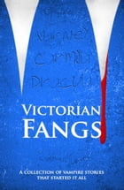 Victorian Fangs (Illustrated) by Bram Stoker