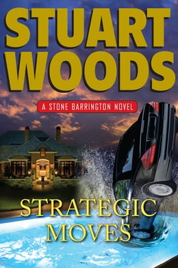 Book Strategic Moves: A Stone Barrington Novel by Stuart Woods