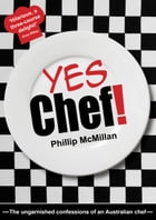 Yes Chef! by Phillip McMillian
