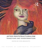After Poststructuralism: Transitions and Transformations