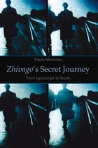 Zhivago's Secret Journey: From Typescript to Book