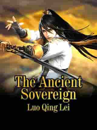 The Ancient Sovereign: Volume 12